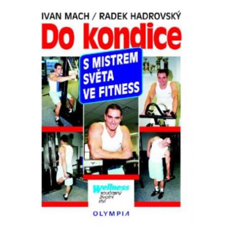 Do kondice s mistrem světa ve fitness, 1.vydání