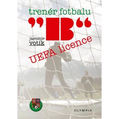 """Trenér fotbalu """"B"""" UEFA licence, 2.vydání"""