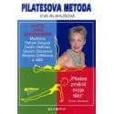 Pilatesova metoda I./Cvičte jako superhvězdy, 1.vydání-dotisk