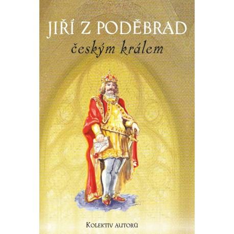 Jiří z Poděbrad, král český