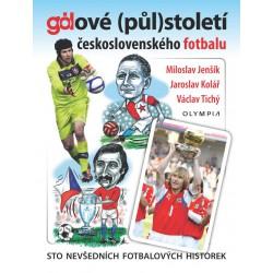 Gólové (půl)století československého fotbalu, sto nevšedních fotbalových historek