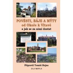 Pověsti, báje a mýty od Okoře k Vltavě