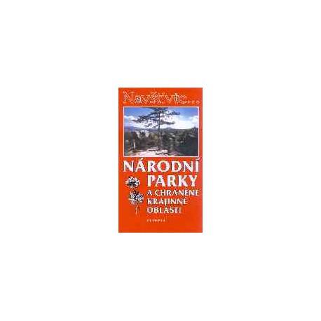 Národní parky a chráněné krajinné oblasti,l.vyd.
