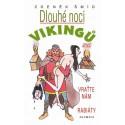 Dlouhé noci vikingů aneb Vraťte nám rabiáty