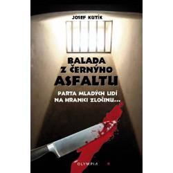 Balada z černýho asfaltu, 2.vyd., v Olympii 1. vydání