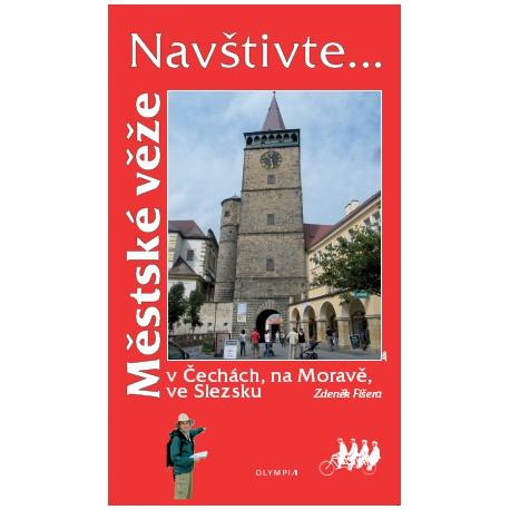 Městské věže v Čechách, na Moravě, ve Slezku
