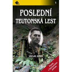 Poslední Teutonská lest - Pravda o štěchovickém pokladu